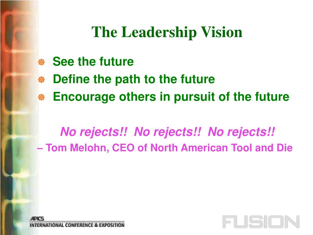 The Leadership Vision