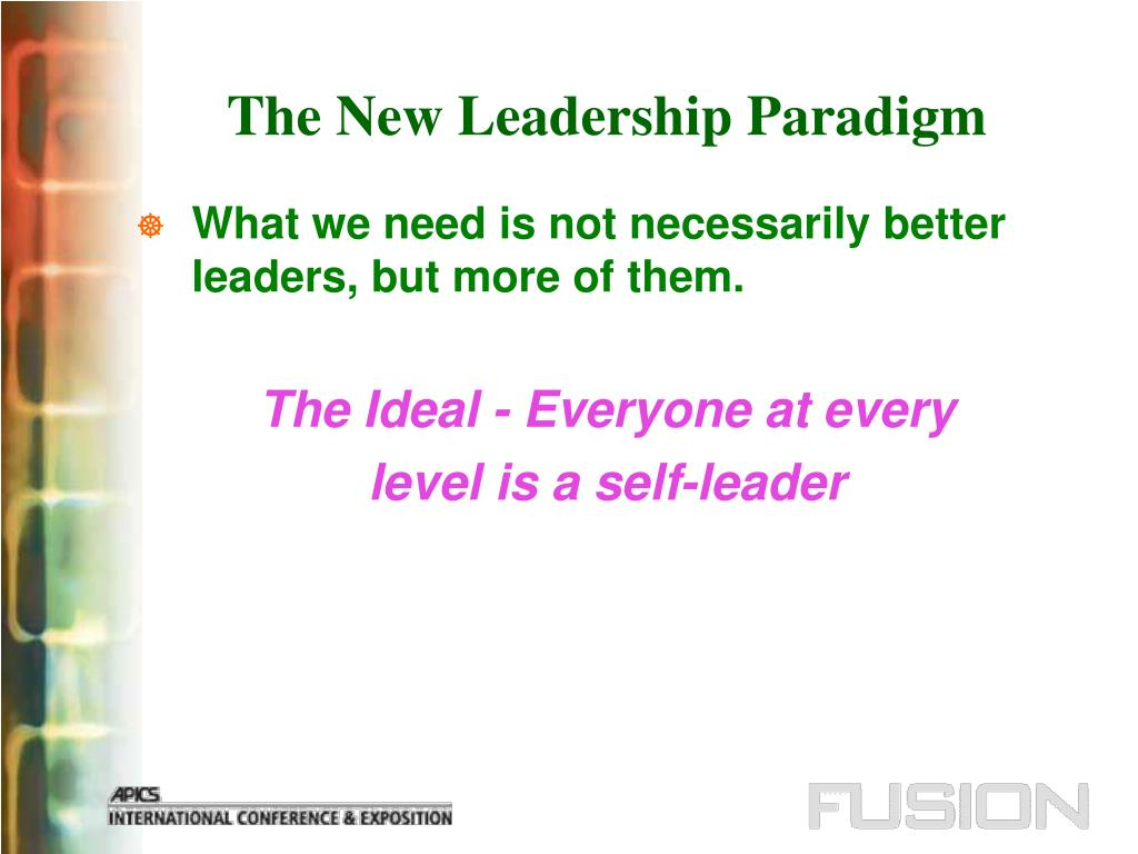 The New Leadership Paradigm