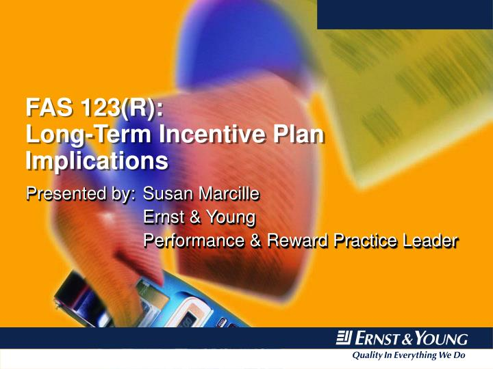 Ppt fas 123 r long term incentive plan implications powerpoint presentation id 328099 for Long term incentive plan design