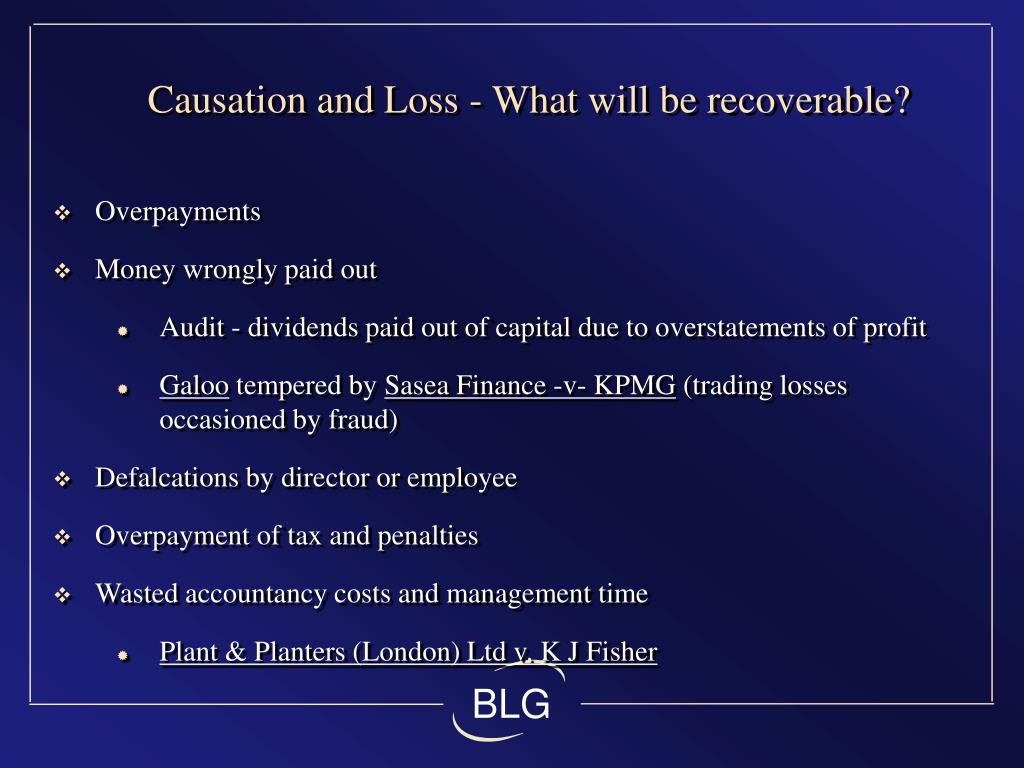 Causation and Loss - What will be recoverable?