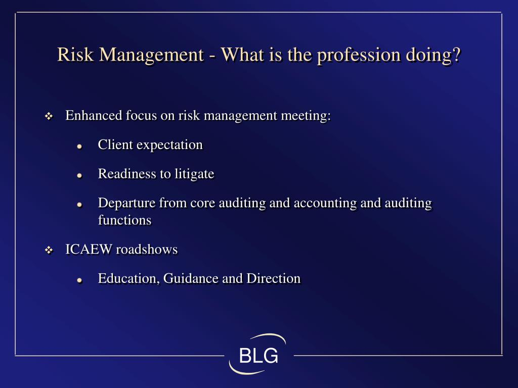 Risk Management - What is the profession doing?