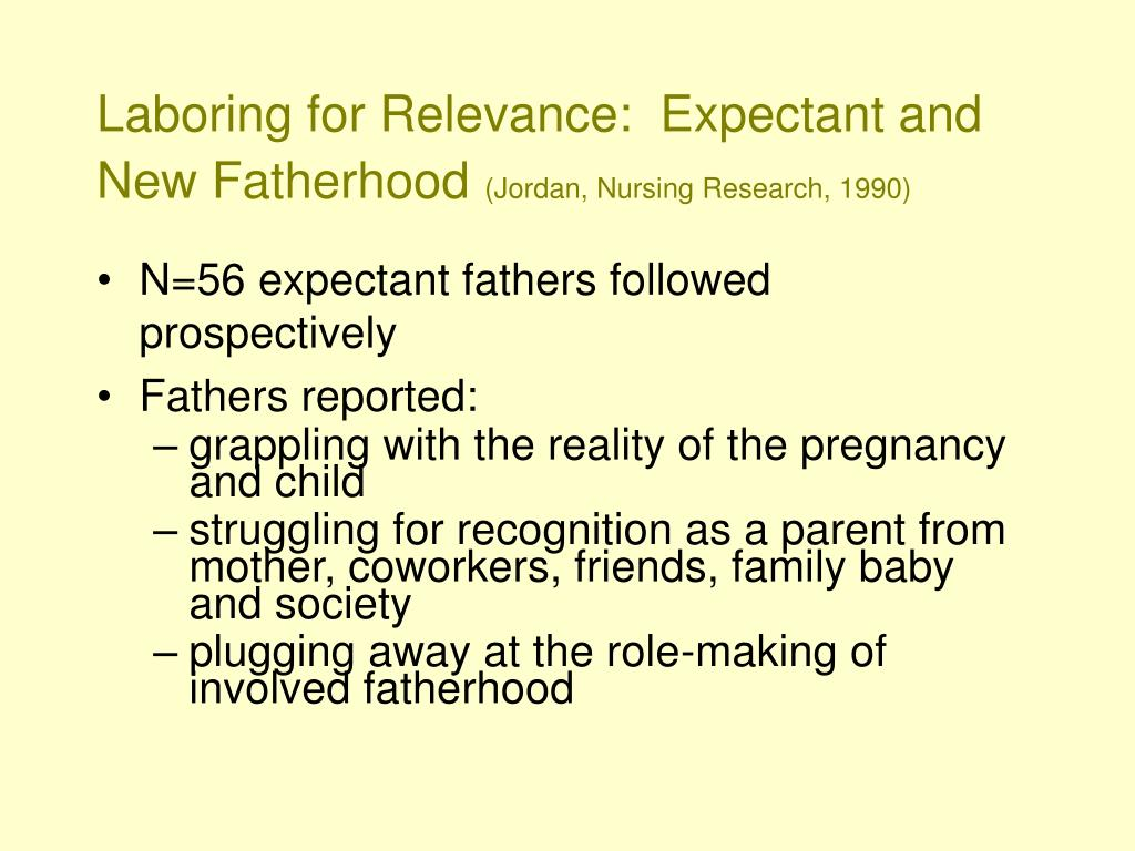 Laboring for Relevance:  Expectant and New Fatherhood