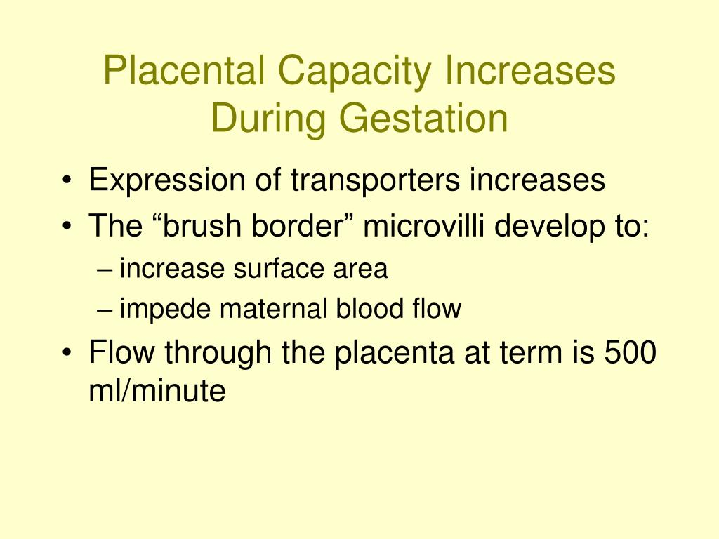 Placental Capacity Increases During Gestation