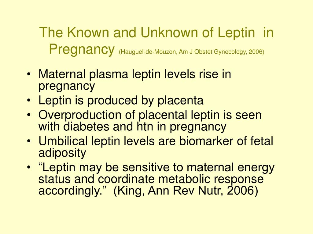 The Known and Unknown of Leptin  in Pregnancy