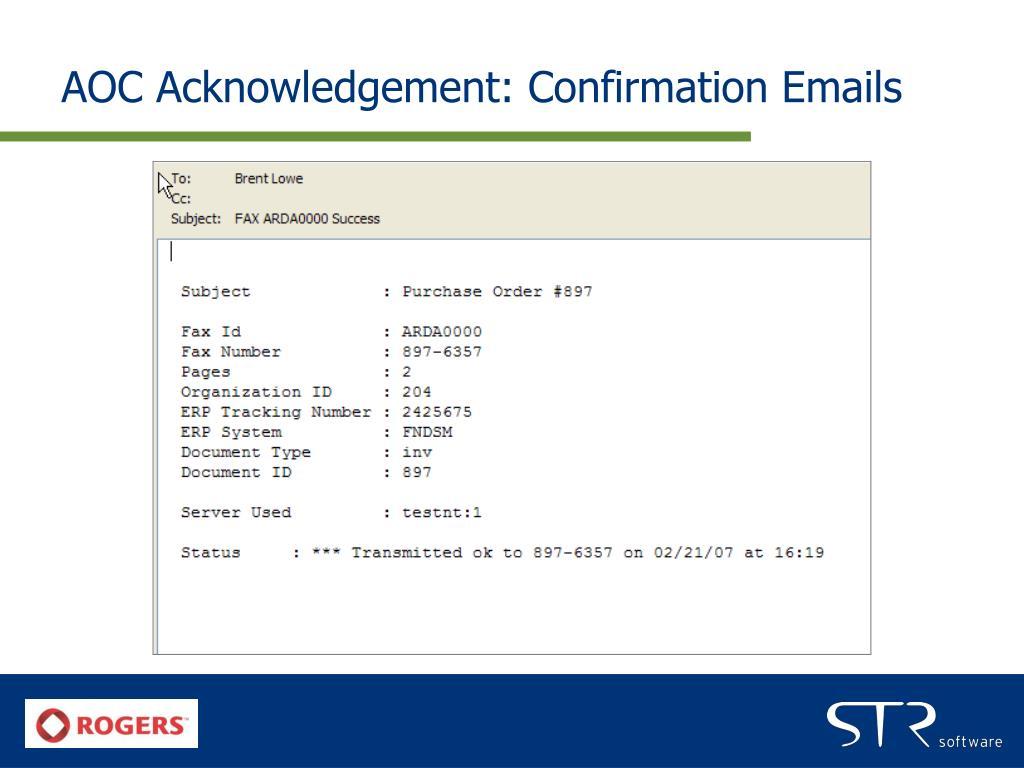 AOC Acknowledgement: Confirmation Emails