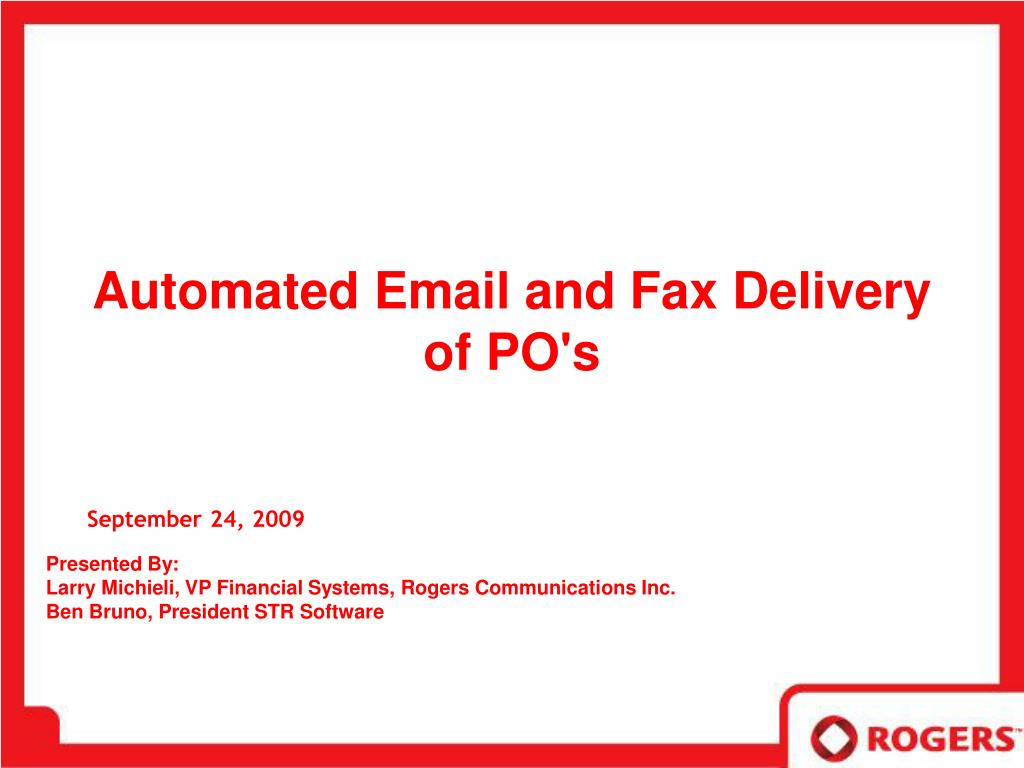 Automated Email and Fax Delivery of PO's