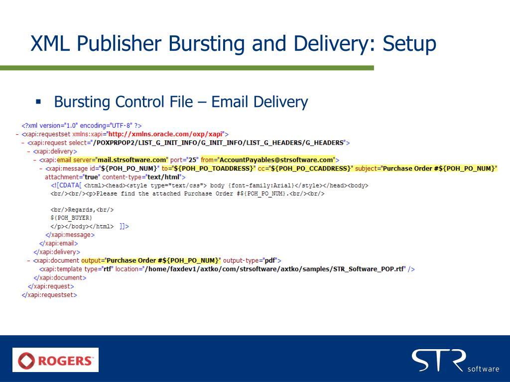 XML Publisher Bursting and Delivery: Setup
