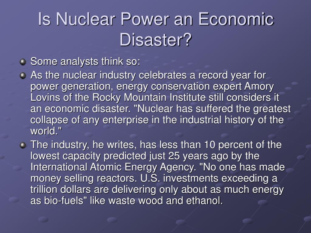 Is Nuclear Power an Economic Disaster?