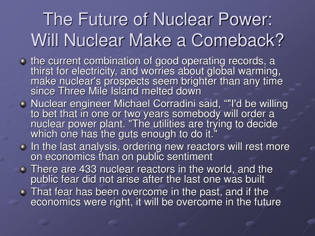 The Future of Nuclear Power: