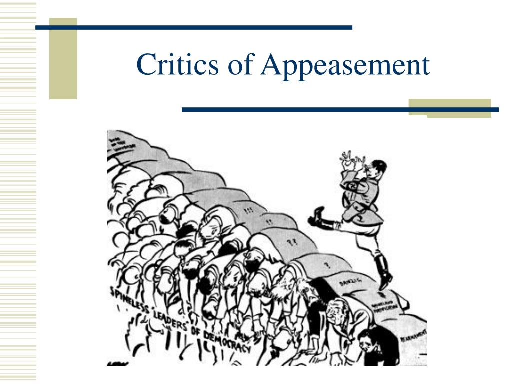 Critics of Appeasement