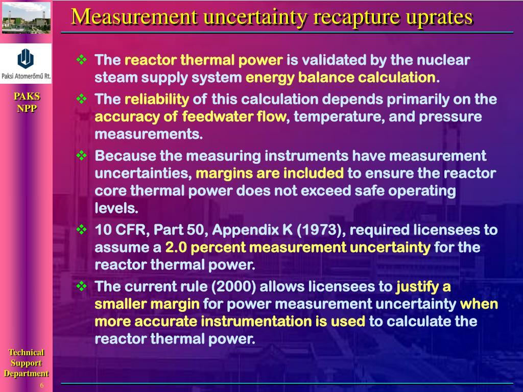 Measurement uncertainty recapture uprates