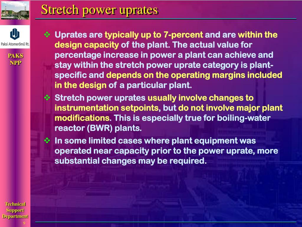 Stretch power uprates
