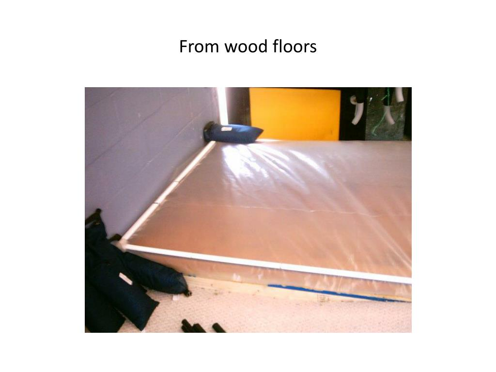 From wood floors