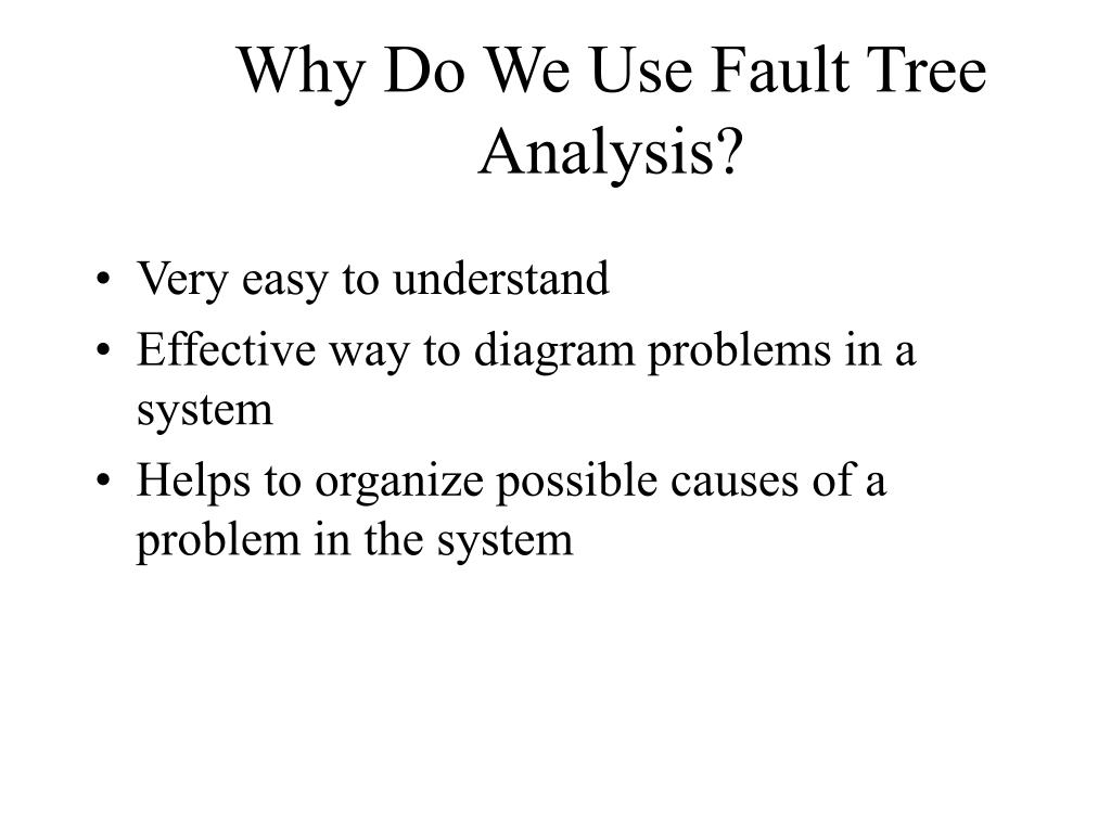 Ppt fault tree analysis powerpoint presentation id 328373 for What do we use trees for