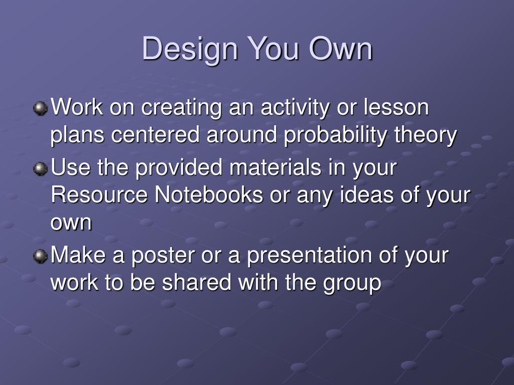 Design You Own