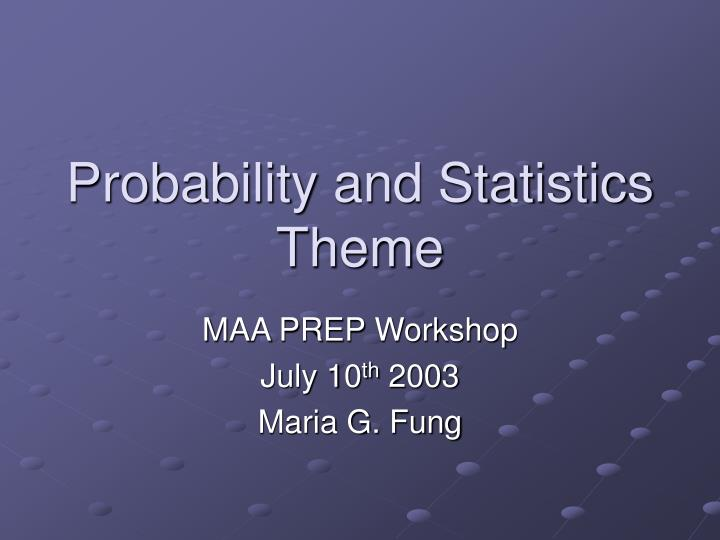 Probability and statistics theme