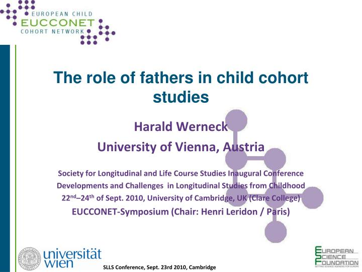 The role of fathers in child cohort studies l.jpg