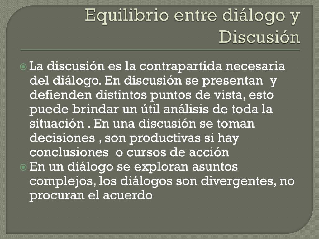 Equilibrio entre diálogo y Discusión