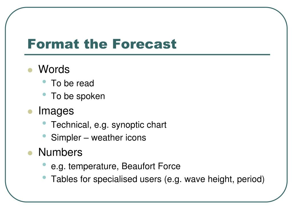 Format the Forecast