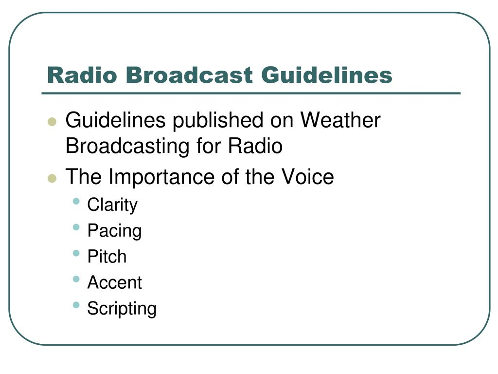 Radio Broadcast Guidelines