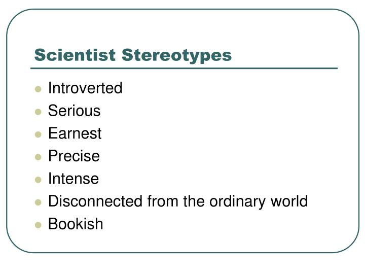 Scientist stereotypes