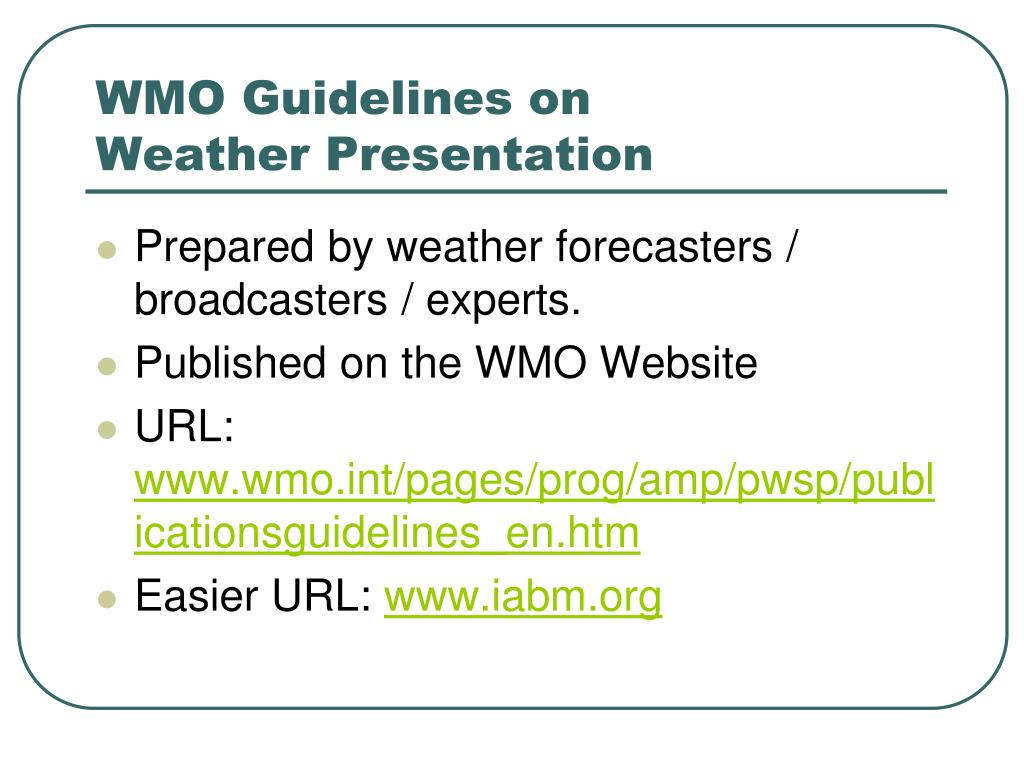 WMO Guidelines on