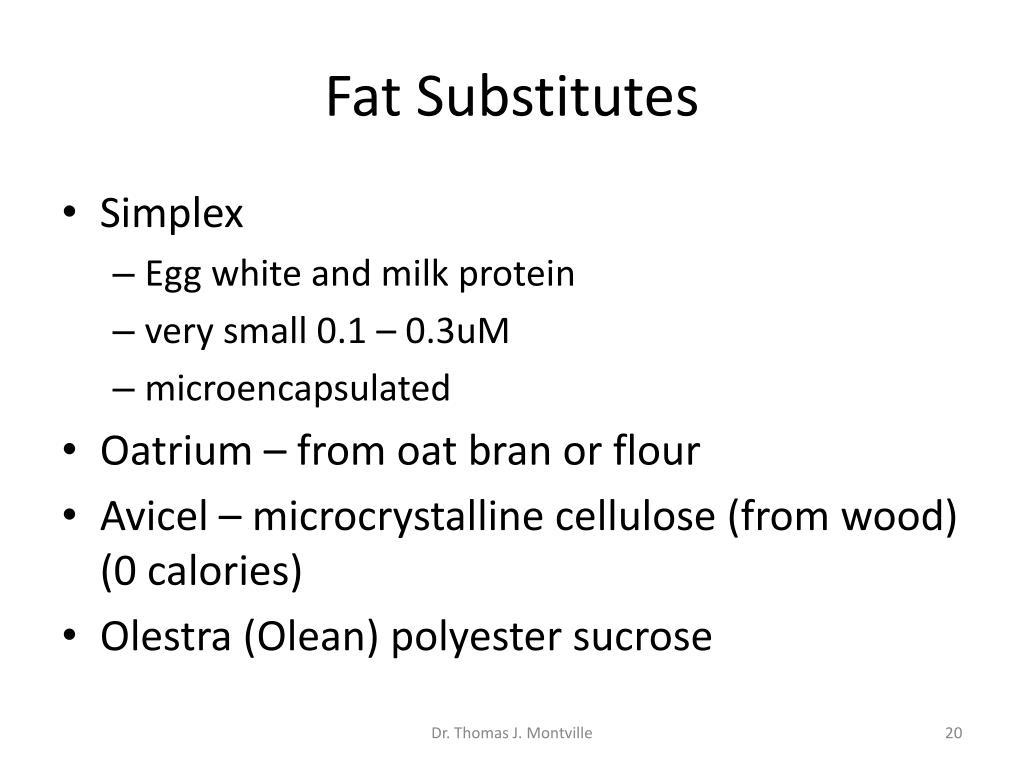 Fat Substitutes