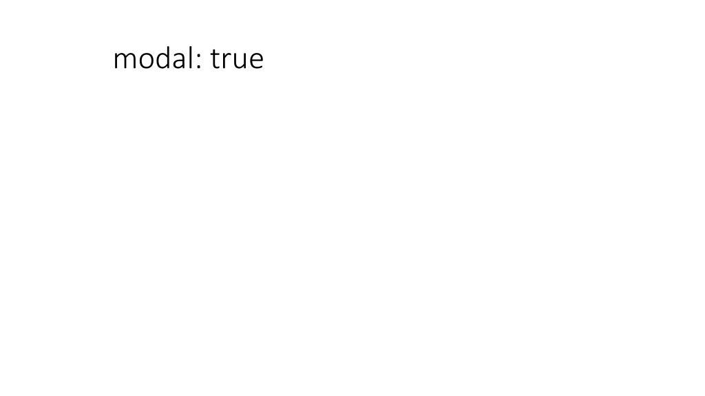 modal: true