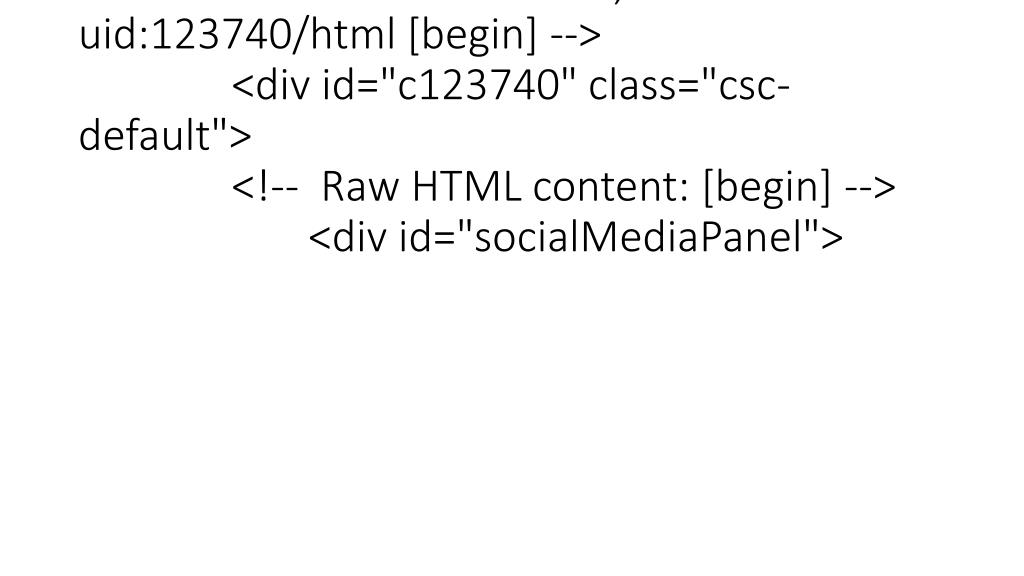 "<p><!--TYPO3SEARCH_begin--> <!--  CONTENT ELEMENT, uid:123740/html [begin] --> <div id=""c123740"" class=""csc-default""> <!--  Raw HTML content: [begin] --> <div id=""socialMediaPanel"">"