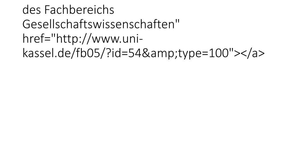 """<a class=""""socialMediaLink"""" title=""""RSS-Feed des Fachbereichs Gesellschaftswissenschaften"""" href=""""http://www.uni-kassel.de/fb05"""
