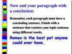 now end your paragraph with a conclusion