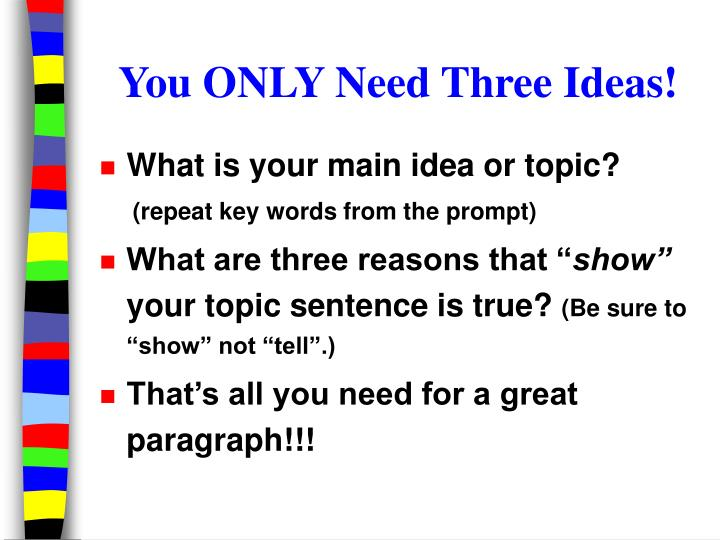You only need three ideas l.jpg