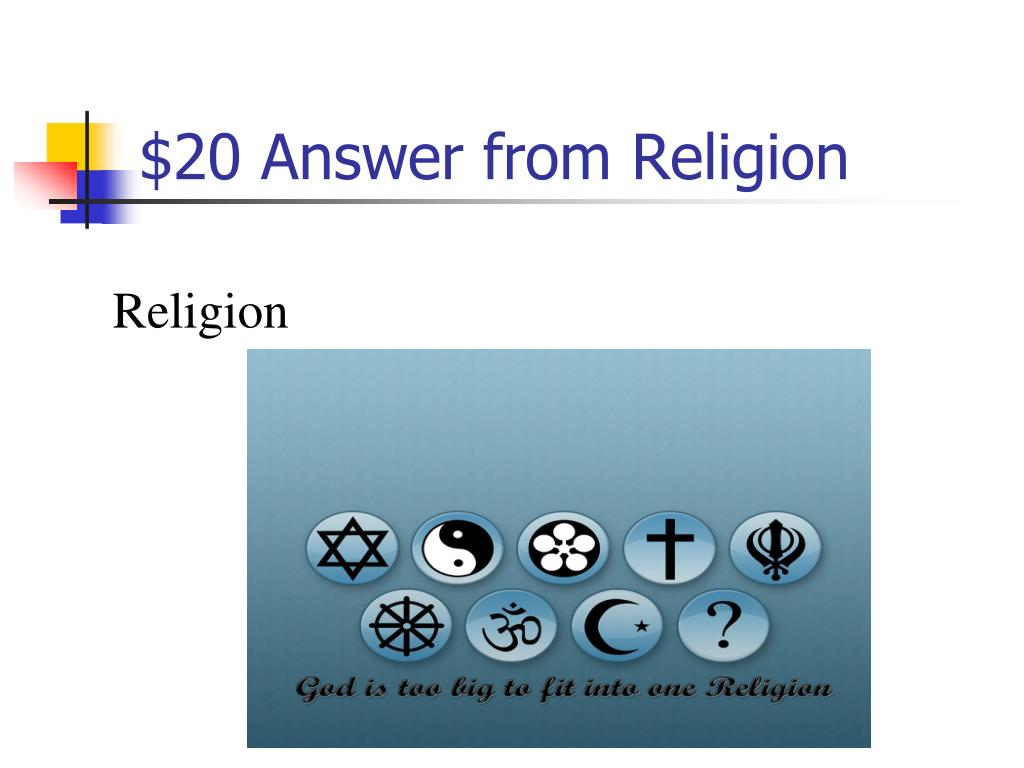 $20 Answer from Religion
