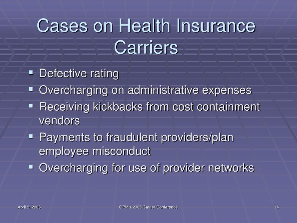 Cases on Health Insurance Carriers