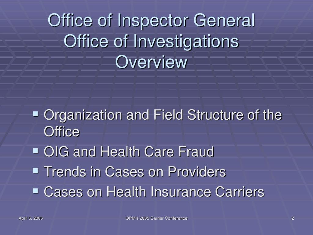 office of inspector general The dhs office of inspector general oversees financial fraud and abuse investigation as well as licensing of residential and nonresidential programs for children and vulnerable adults.