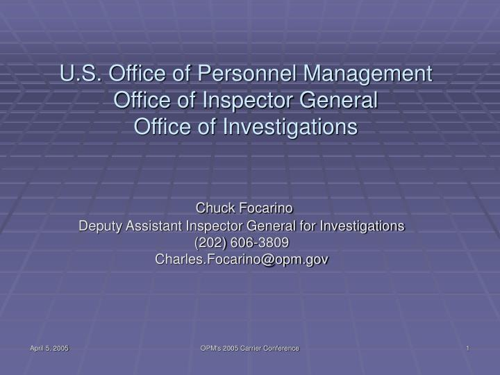 U s office of personnel management office of inspector general office of investigations l.jpg