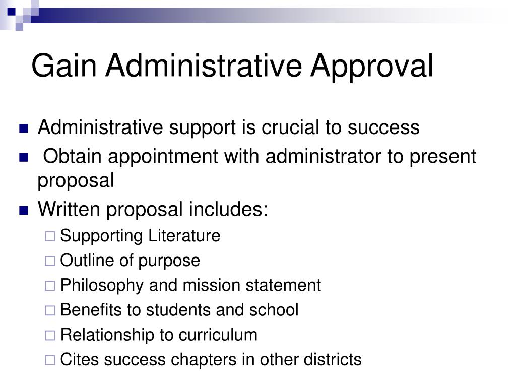 Gain Administrative Approval