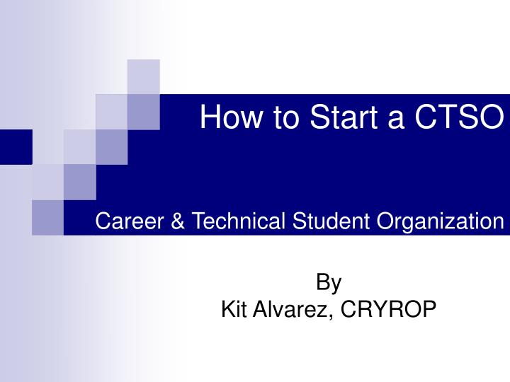 How to start a ctso career technical student organization l.jpg