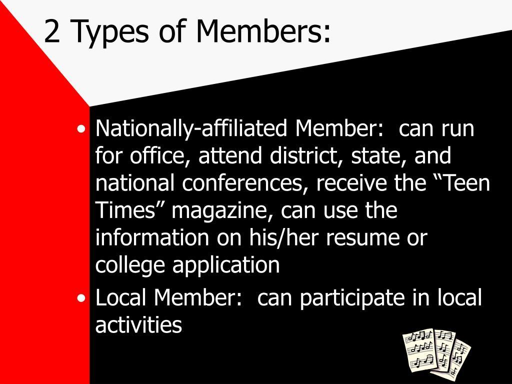 2 Types of Members: