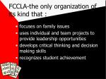 fccla the only organization of its kind that