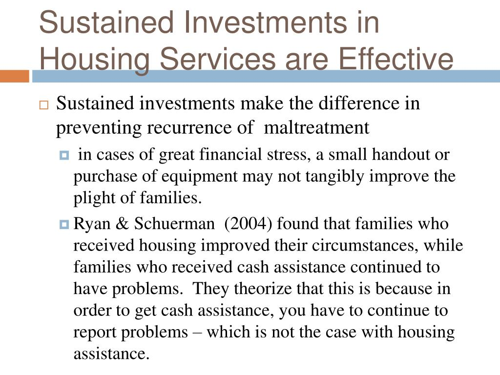 Sustained Investments in Housing Services are Effective