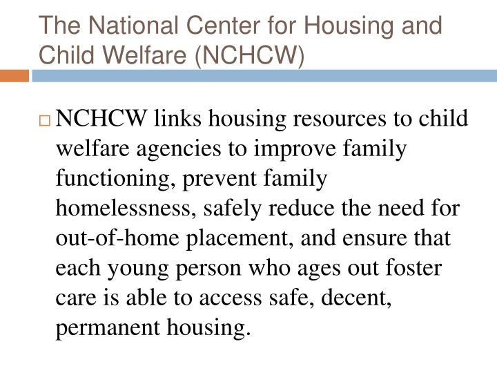 The national center for housing and child welfare nchcw
