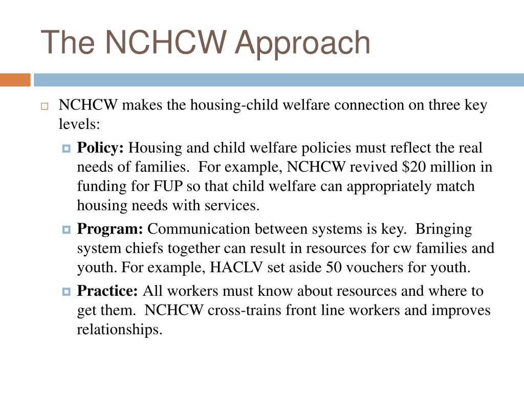 The NCHCW Approach