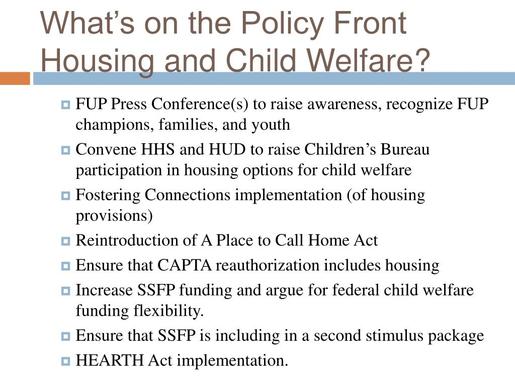 What's on the Policy Front Housing and Child Welfare?