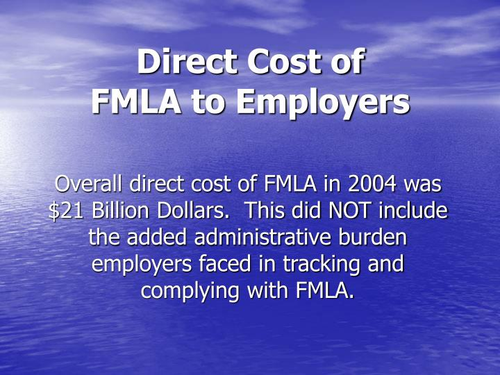 Direct cost of fmla to employers