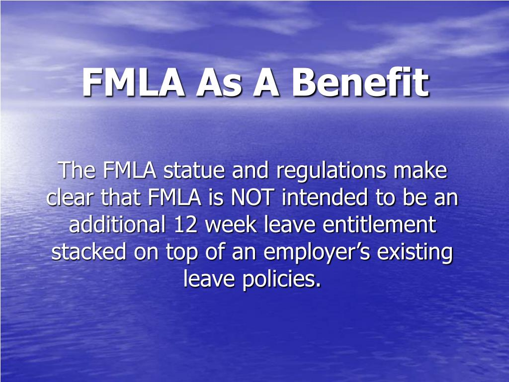 FMLA As A Benefit