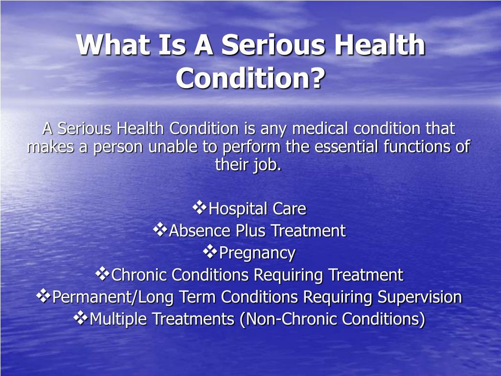 What Is A Serious Health Condition?