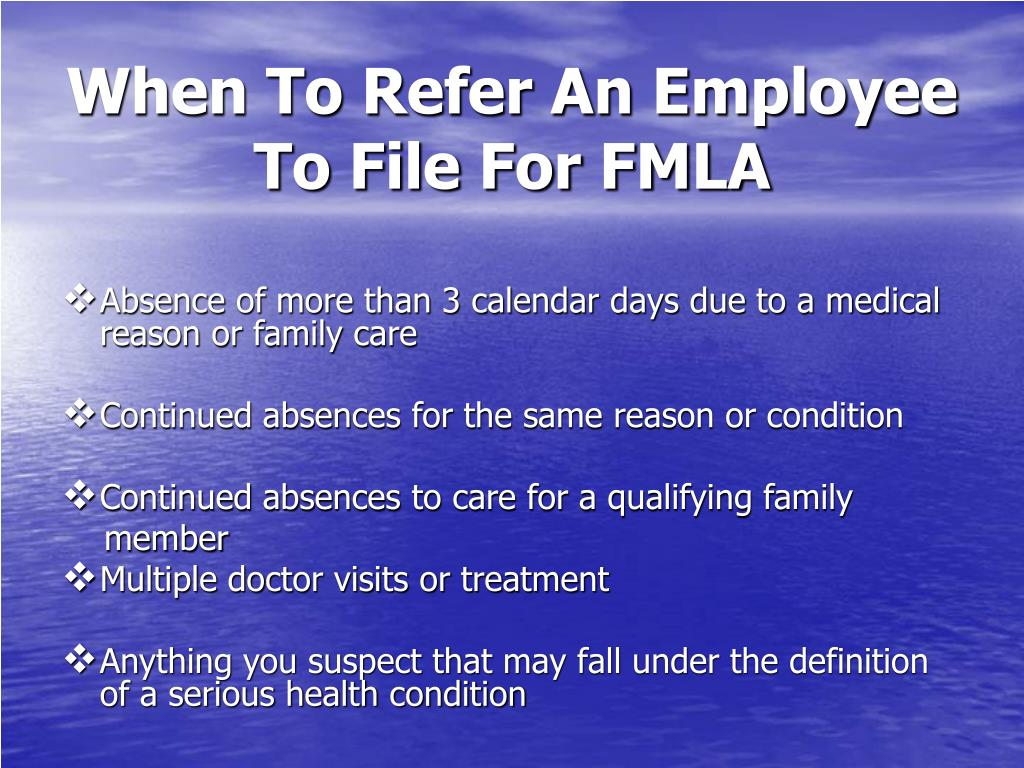 When To Refer An Employee To File For FMLA