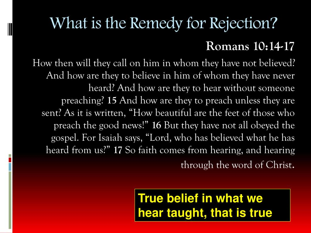 What is the Remedy for Rejection?