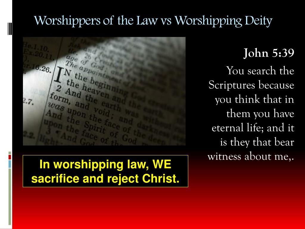 Worshippers of the Law